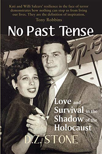 No Past Tense: Love and Survival in the Shadow of the Shoah (English Edition)