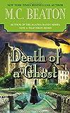 Death of a Ghost (A Hamish Macbeth Mystery,...