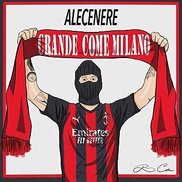 Grande come Milano