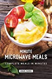 Minute Microwave Meals: Complete Meals in Minutes (English...