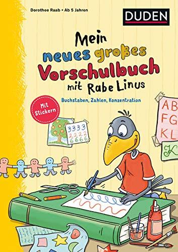 Mein neues großes Vorschulbuch mit Rabe Linus: Buchstaben, Zahlen, Konzentration (Einfach lernen mit Rabe Linus)