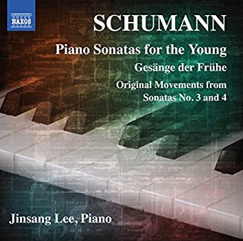 Schumann: Piano Sonatas for the Young
