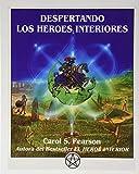 Despertando los Héroes Interiores