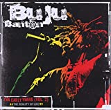 Songtexte von Buju Banton - The Early Years, Volume 2: The Reality of Life