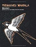 Tierisches Mandala - Malbuch - Giraffe, Alpaka, Salamander, Wildkatze und mehr (German Edition)