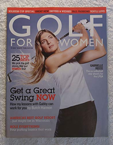 Gabrielle Reece - The Ex-Volleyball Star Shoots for the LPGA - Golf for Women Magazine - September/October 2002 - America's Best Golf Resort just might be in Wisconsin