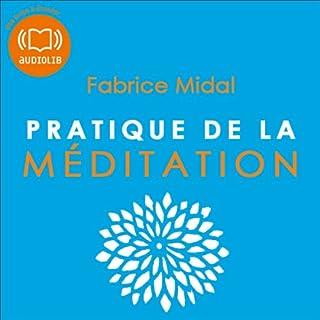 Couverture de Pratique de la méditation