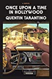 Once Upon a Time in Hollywood: The Deluxe Hardcover: A Novel