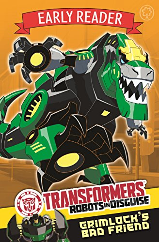Grimlock's Bad Friend: Book 3 (Transformers Early Reader 2) (English Edition)