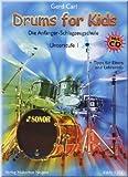 Drums for Kids - Unterstufe 1 - Schlagzeugnoten [Musiknoten] -