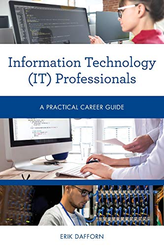 Information Technology (IT) Professionals (Practical Career Guides)