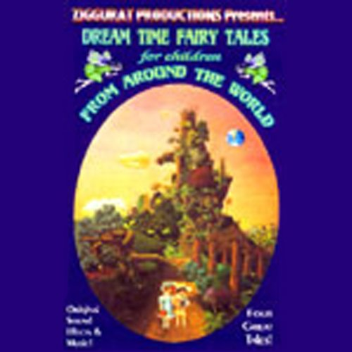 Dream Time Classics from Around the World audiobook cover art