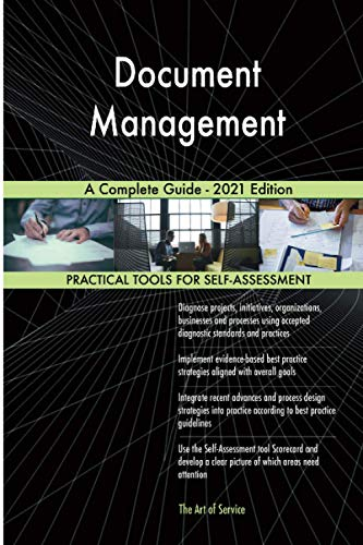 Compare Textbook Prices for Document Management A Complete Guide - 2021 Edition  ISBN 9781867422167 by The Art of Service - Document Management Publishing