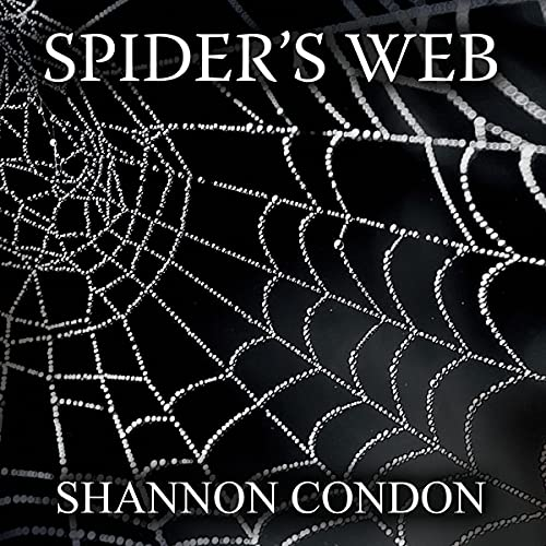 Spider's Web Audiobook By Shannon Condon cover art