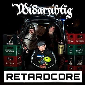 Retardcore