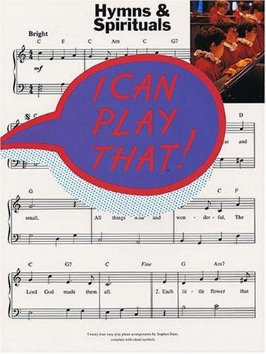 I Can Play That! Hymns & Spirituals (PVG): Noten für Gesang, Klavier (Gitarre)