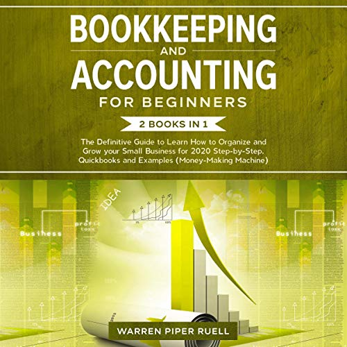 Bookkeeping and Accounting for Beginners: 2 Books in 1 cover art