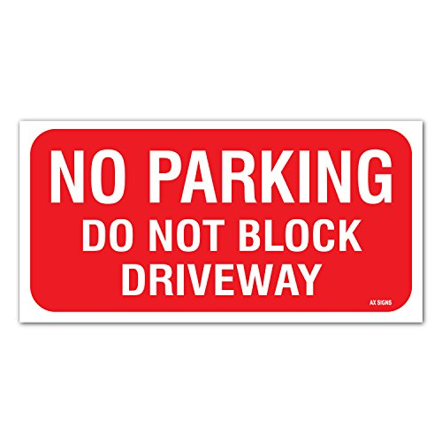 """No Parking - Do Not Block Driveway Sign, 6"""" high x 12"""" inch Wide, Red on White, Vinyl Sticker, Indoor and Outdoor Use, Rust Free, UV Protected, Waterproof, Self Adhesive"""