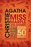Miss Marple. The Complete Short Stories: Over 50 Stories - Agatha Christie