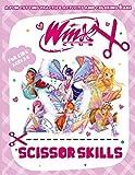 Winx Club Scissor Skills: The Crayola Kids Workbook Of Cutting Skill Winx Club Color To Relax