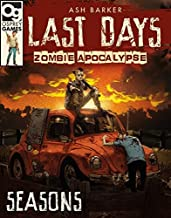 Last Days: Zombie Apocalypse: Seasons: A Game of Survival Horror