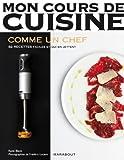 Les Basiques Du Chef - Les basiques du chef - Marabout - 18/04/2012
