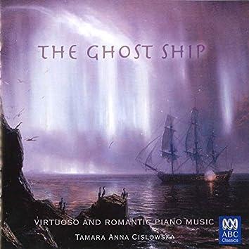 The Ghost Ship - Virtuoso And Romantic Piano Music