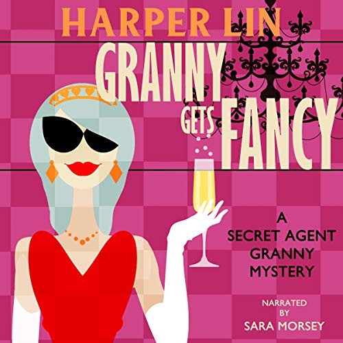 Granny Gets Fancy  By  cover art