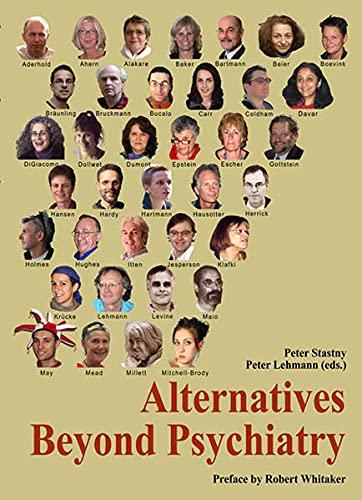 Alternatives Beyond Psychiatry