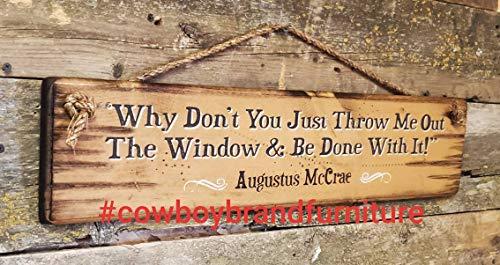 Ced454sy waarom niet je gooi me gewoon uit het raam en worden gedaan met het westerse antieke eenzame duif Augustus McCrae houten teken
