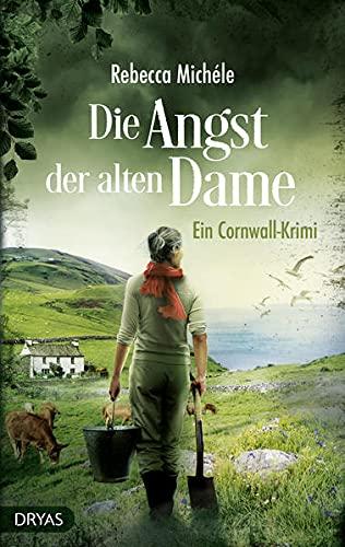 Die Angst der alten Dame: Ein Cornwall-Krimi (Ein Cornwall-Krimi mit Sandra Flemming)