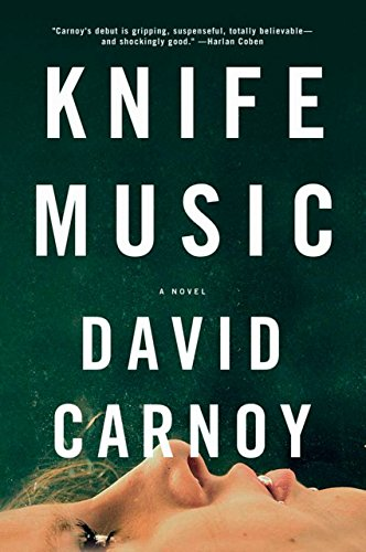 Image of Knife Music: A Novel