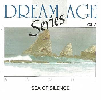 Dream Age Series Vol 2 - Sea Of Silence