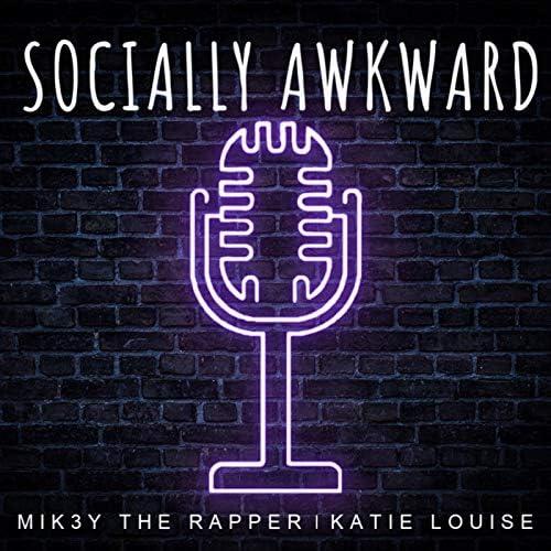 Mik3y the Rapper & Katie Louise