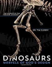 Dinosaurs: Marvels of God's Design - The Science of the Biblical Account