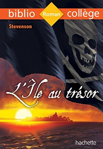 Bibliocollège - L'île au trésor, Stevenson: L'île au trésor