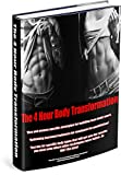 The 4 Hour Body Transformation: Men and women specific strategies for building lean body mass.
