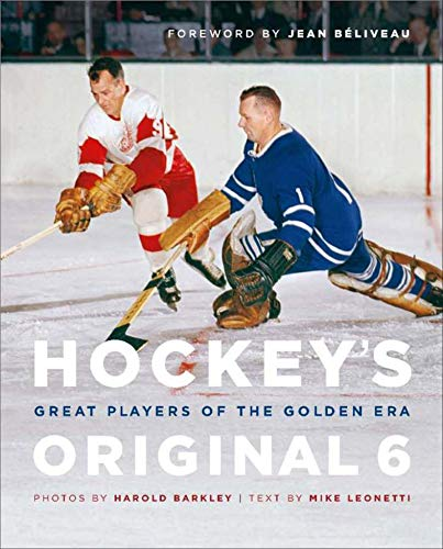 Hockey's Original 6: Great Players of the Golden Era (English Edition)