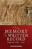 From Memory to Written Record: England 1066-1307 by Michael T. Clanchy(2012-09-11)