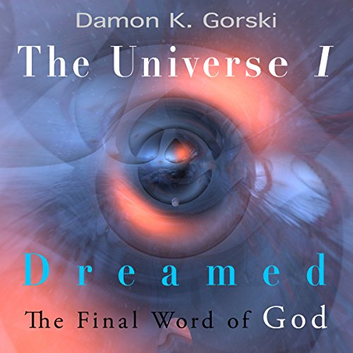 The Universe I Dreamed audiobook cover art
