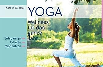Yoga: Wellness für das ganze Jahr