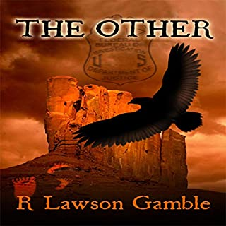 The Other     Zack Tolliver, FBI, Book 1              By:                                                                                                                                 R Lawson Gamble                               Narrated by:                                                                                                                                 Thomas Block                      Length: 9 hrs and 13 mins     7 ratings     Overall 3.6