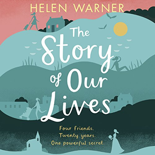 The Story of Our Lives audiobook cover art
