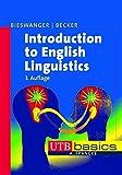 Introduction to English Linguistics (utb basics, Band 2752)