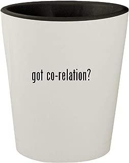 got co-relation? - White Outer & Black Inner Ceramic 1.5oz Shot Glass