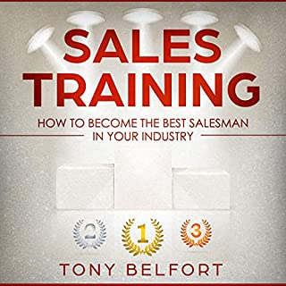 Sales Training: How to Deal with Objections, Secrets Techniques for Prospecting, and How to Find Success in Selling                   Auteur(s):                                                                                                                                 Tony Belfort                               Narrateur(s):                                                                                                                                 Todd Eflin                      Durée: 3 h et 10 min     Pas de évaluations     Au global 0,0