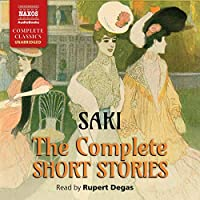 The Complete Short Stories of Saki - H. H. Munro
