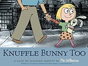 Knuffle Bunny Too: A Case of Mistaken Identity by Mo Willems (2-Jun-2008) Paperback