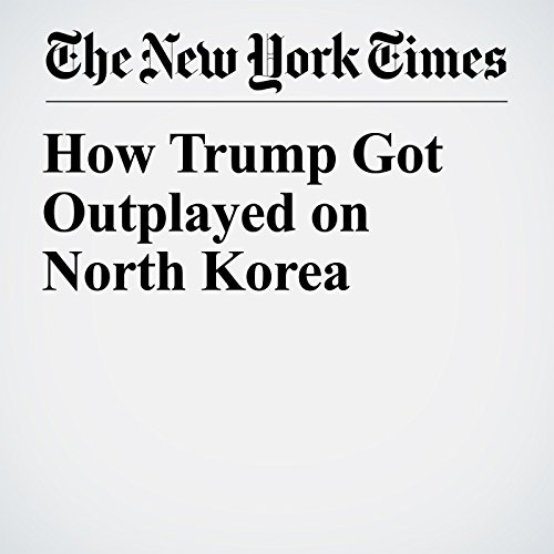 How Trump Got Outplayed on North Korea copertina