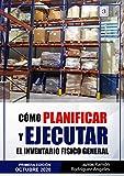 Cómo planificar y ejecutar el inventario físico general: Inventario físico